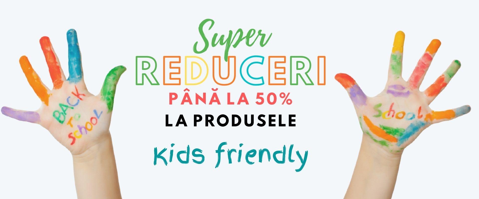 reduceri-50%-kids-friendly