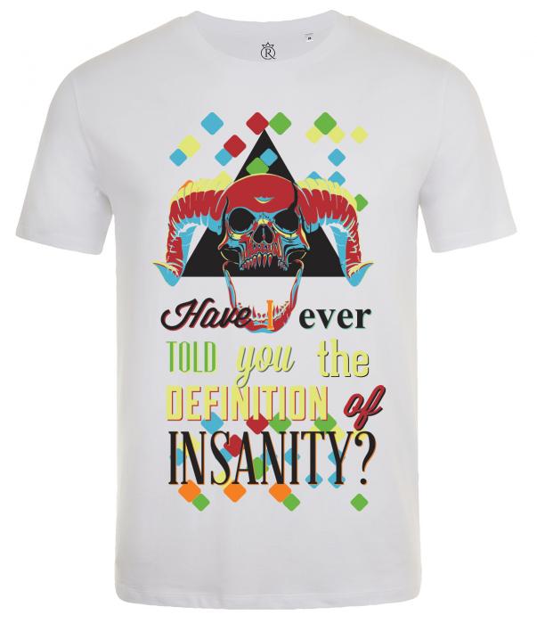 tricou imprimat digital Insanity 0