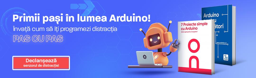 Invata cum sa programezi primul tau proiect Arduino