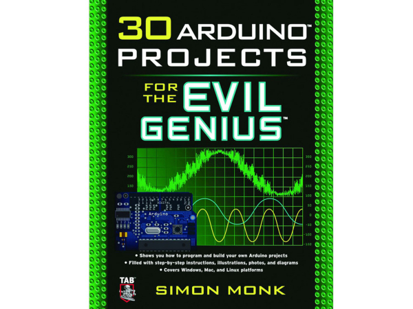 30 Arduino Projects for the Evil Genius by Simon Monk - 2nd Ed. [0]