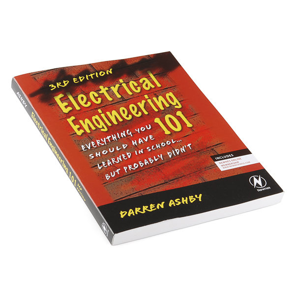Electrical Engineering 101 - (3rd Edition) 0
