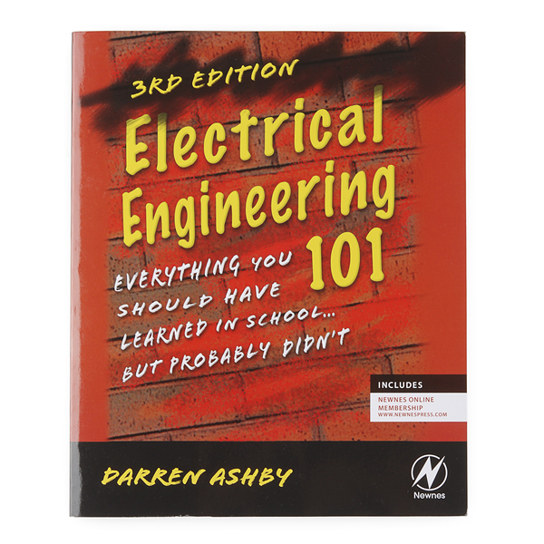 Electrical Engineering 101 - (3rd Edition) 1