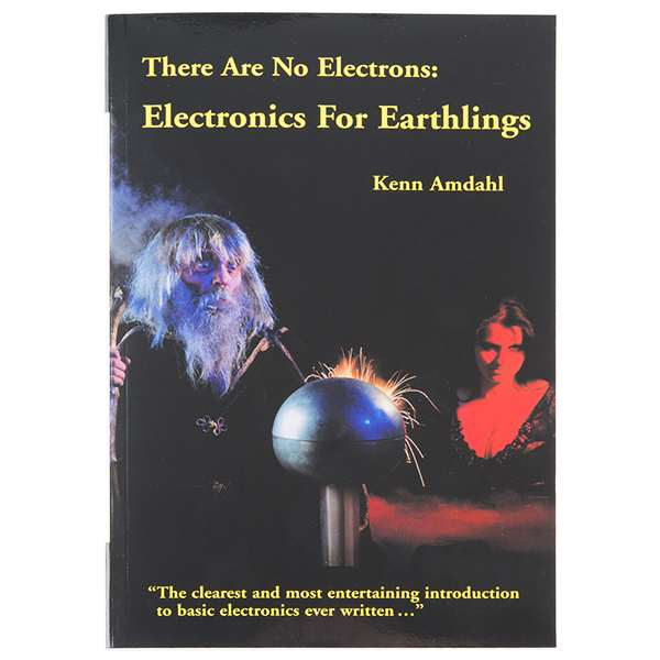 RETRAS - There Are No Electrons: Electronics for Earthlings 1