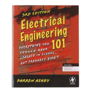 Electrical Engineering 101 - (3rd Edition)1