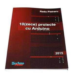 Carte - 10 (Zece) Proiecte cu Arduino0