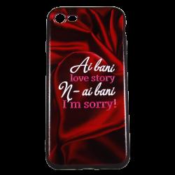 """Husa iPhone 8 TPU Negru Print Mesaj 3D """"Ai bani love story n-ai bani i'm sorry""""0"""