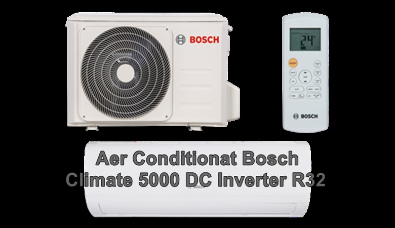 Aer Conditionat Bosch Climate 5000 DC Inverter R32