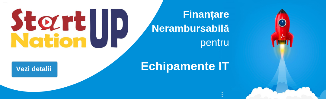 Finantare IT - Start-UP Nation Romania