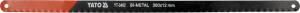 Set Panze Fierastrau YATO, Pentru Metal, 300 X 12 X 0.6mm, BI-METAL, 24TPI, 2buc0