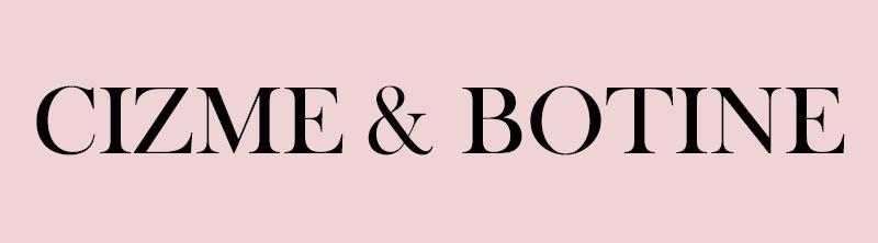 Cizme & Botine