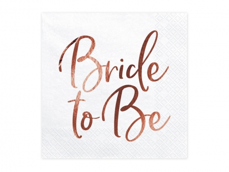 Servetele Bride to be, rose gold, 33x33cm (1 pach / 20 buc.)2