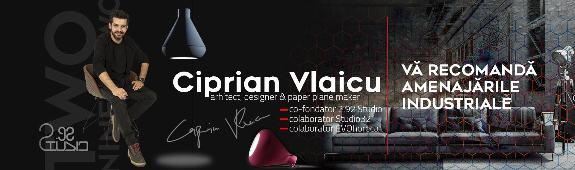 Designerul Ciprian Vlaicu recomanda stilul industrial - Studio32
