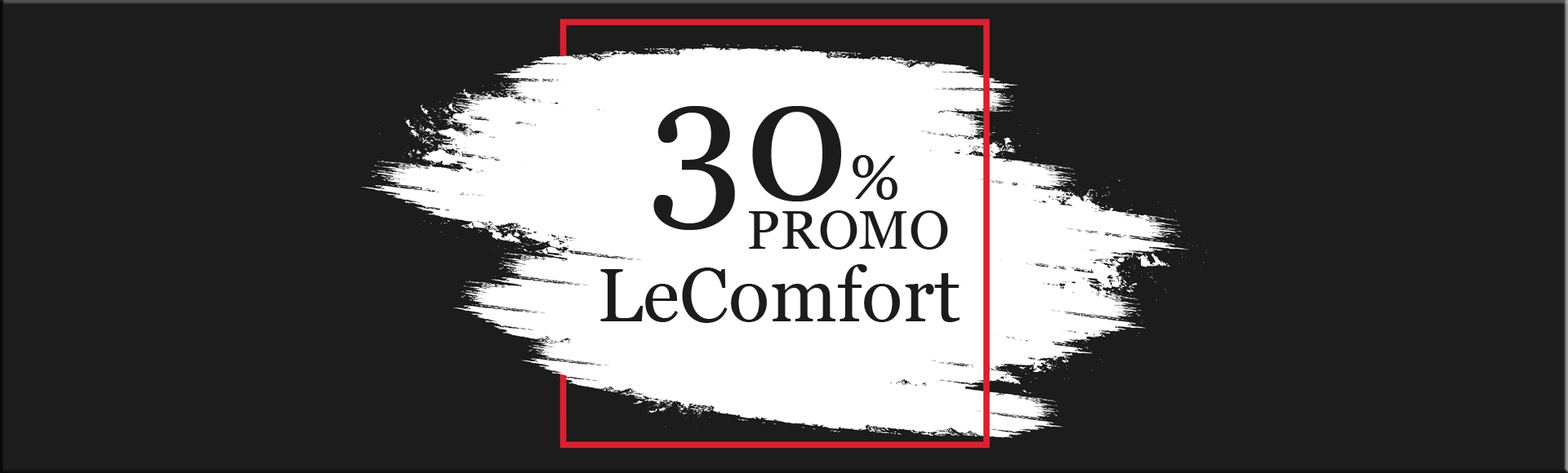 Banner 30% LeComfort