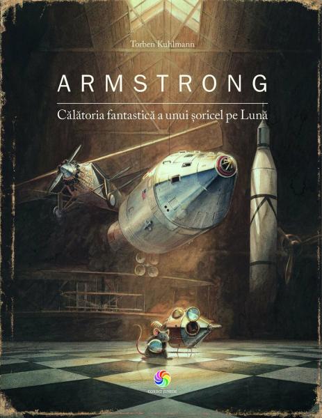 Armstrong. Calatoria fantastica a unui soricel pe Luna [0]