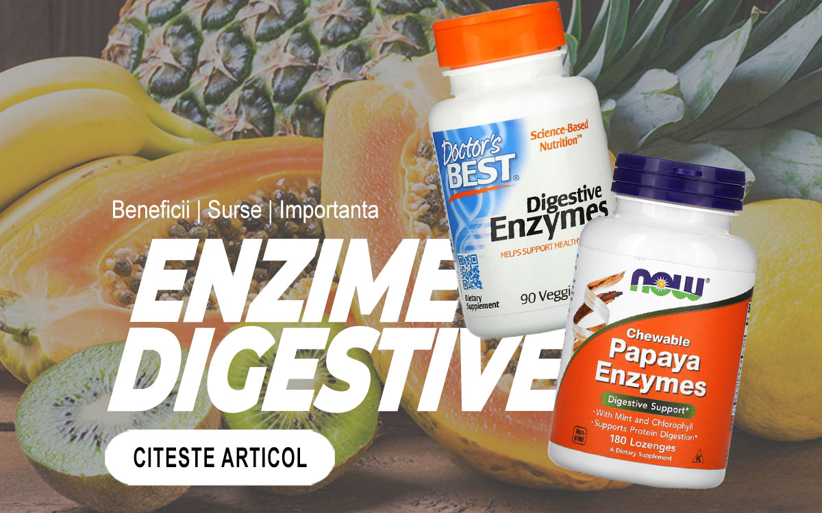 ENZIME DIGESTIVE - Ce sunt enzimele si cat de importante sunt in organism