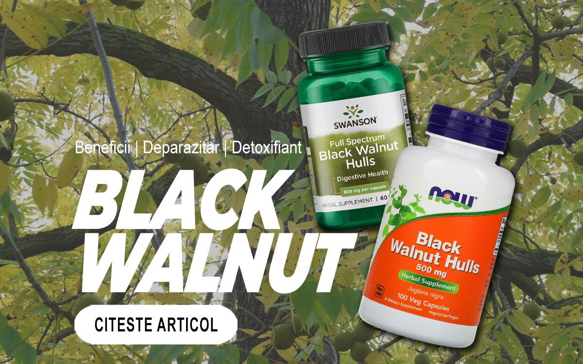 BLACK WALNUT - Extractul din Coajă de Nucă Neagră este cel mai popular detoxifiant si deparazitar