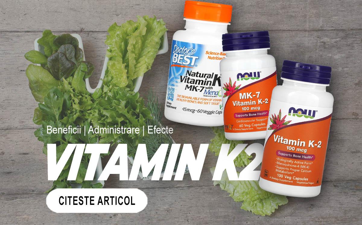 VITAMINA K2 - Tot ce trebuie sa stii despre aceasta
