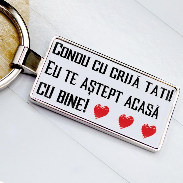 """Breloc personalizat cu poza si """"Condu cu grija Tati"""" [3]"""