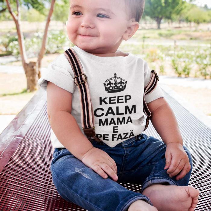 Tricou de copii Keep Calm Mama E Pe Faza [0]