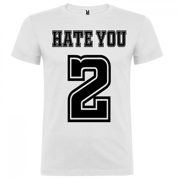 Tricou HATE YOU 2 [4]