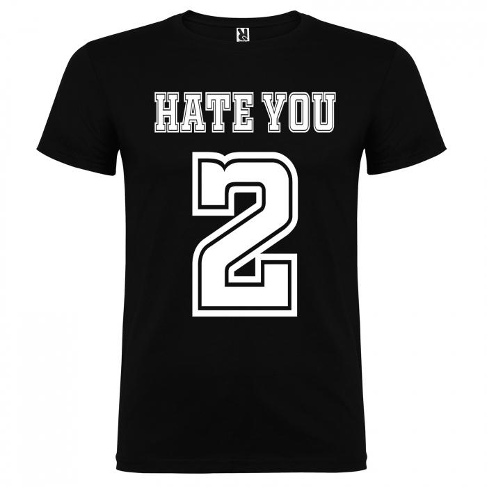 Tricou HATE YOU 2 [2]