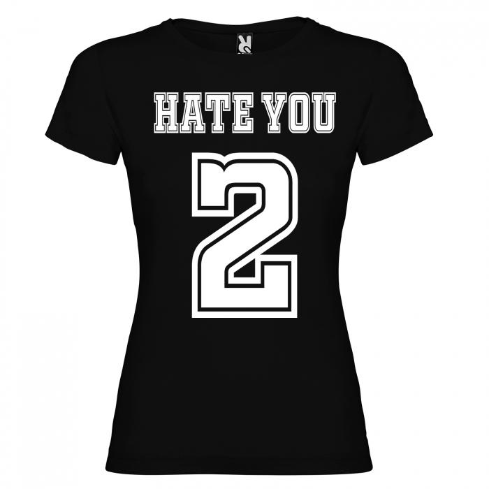 Tricou HATE YOU 2 [3]