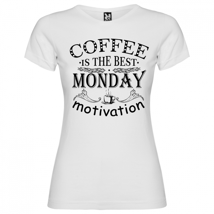 Tricou Coffee is the best monday motivation [2]