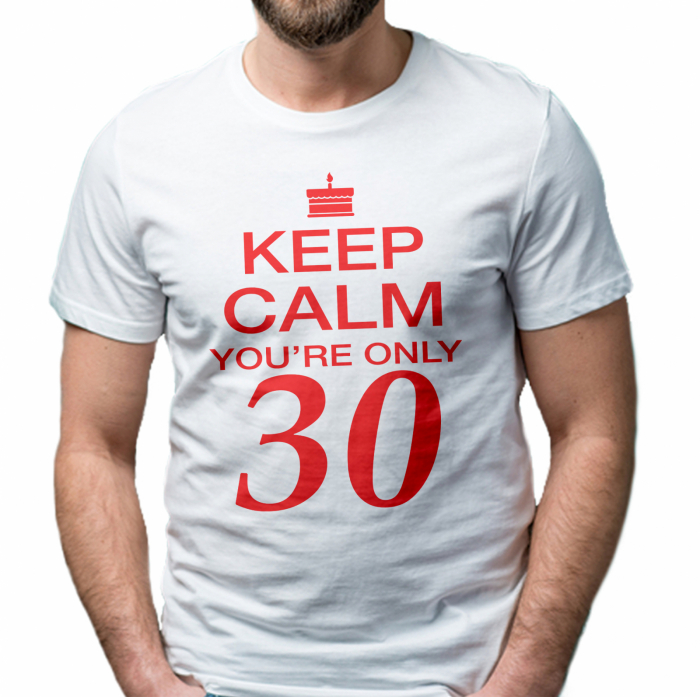 Tricou personalizat zi de nastere Keep Kalm you are only... [1]