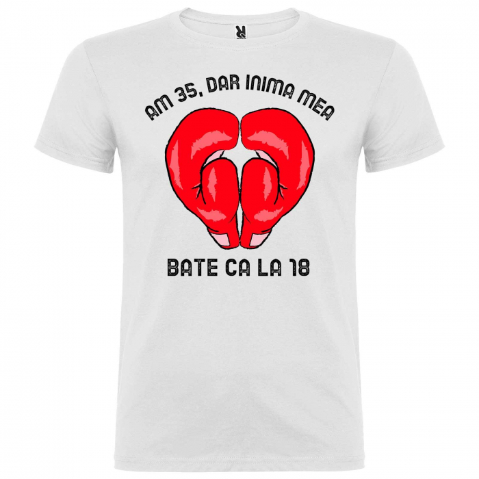 Tricou personalizat zi de nastere Am 35,dar inima mea bate ca la 18 [2]