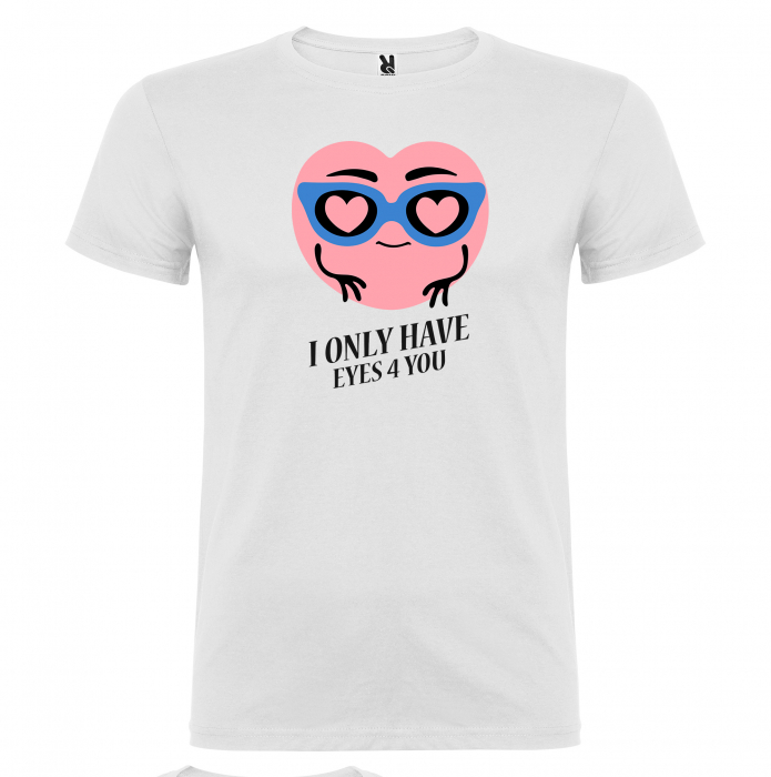 Tricou I only have eyes 4 you [1]