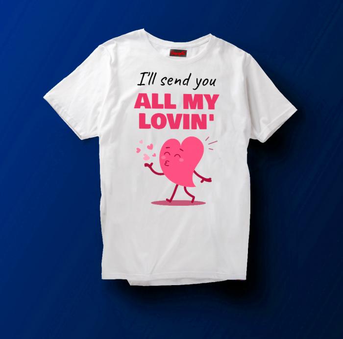 Tricou  I'll sent you all my lovin' [0]