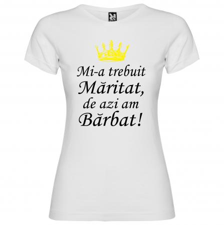 "Set tricouri ""Mi-a trebuit maritat de azi am barbat "" [1]"