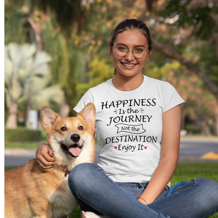 Tricou HAPPINESS IS THE JOURNEY NOT THE DESTINATION ENJOY IT [3]