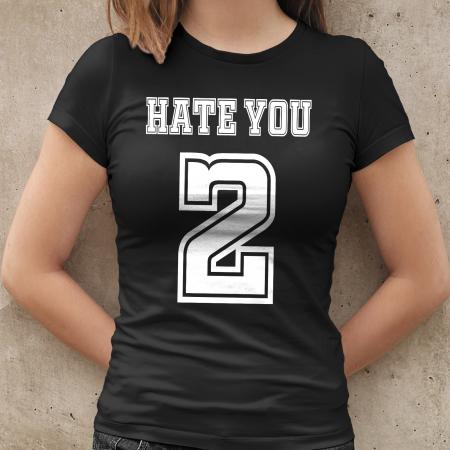 Tricou HATE YOU 2 [1]