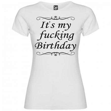 Tricou personalizat zi de nastere  It's my fucking birthday [3]