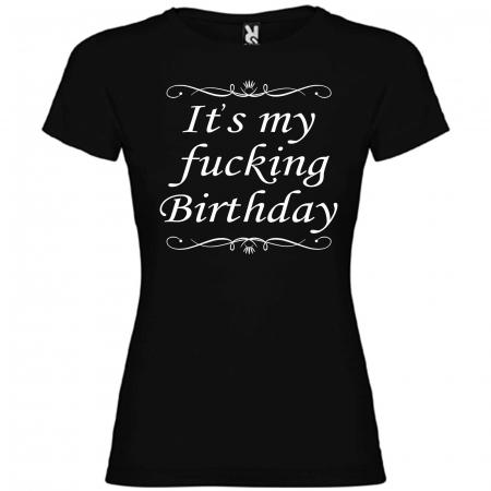 Tricou personalizat zi de nastere  It's my fucking birthday [1]