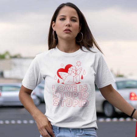 Tricou   Love is stupid [0]