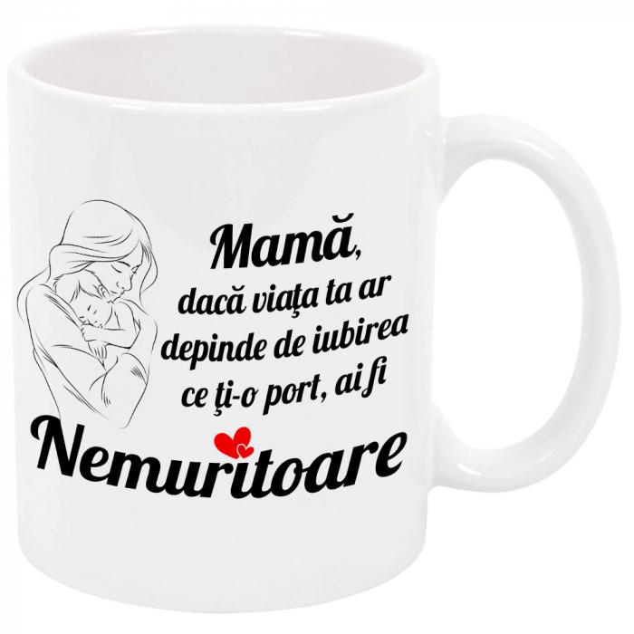 """Cana personalizata """"Mama nemuritoare"""", ceramica alba, 325 ml 0"""