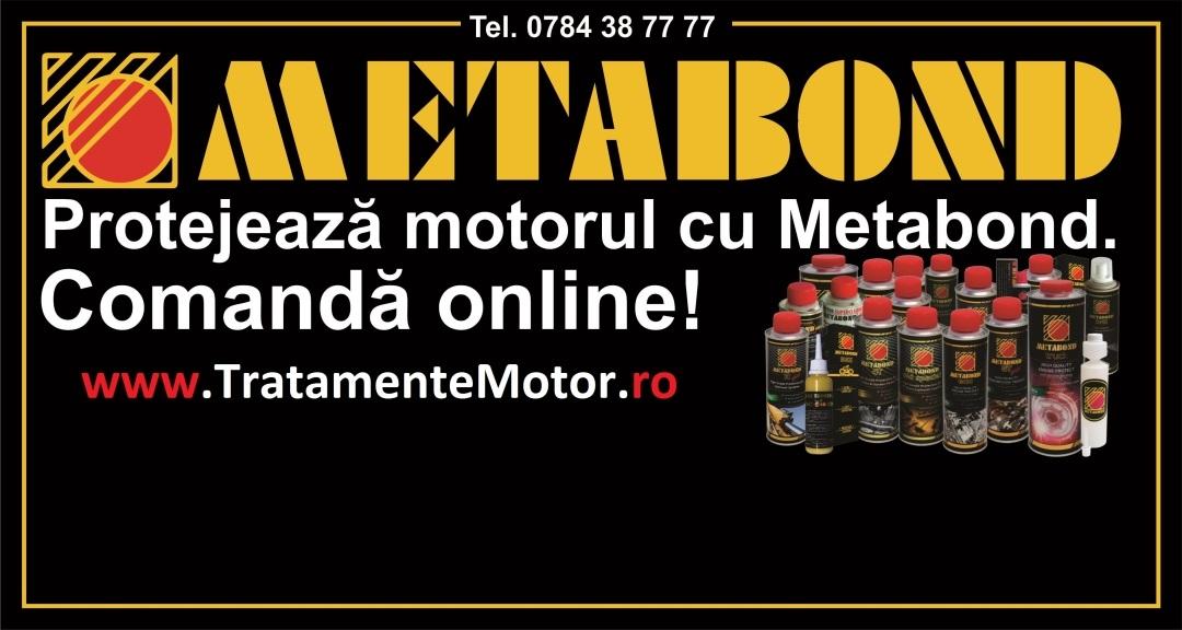 Metabond - Tratamente Motor - Ulei Auto - Aditivi Combustibili