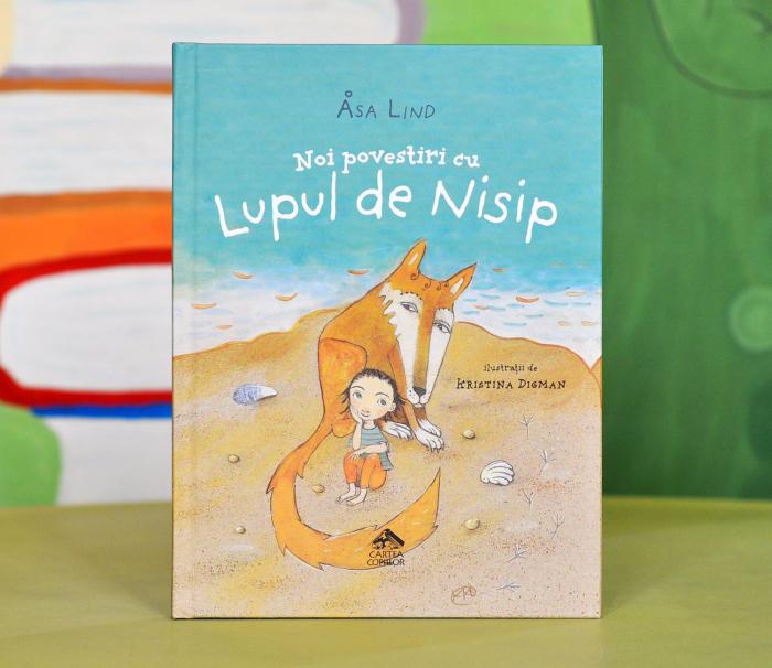 NOI POVESTIRI CU LUPUL DE NISIP - Åsa Lind, cu ilustrații de Kristina Digman [0]