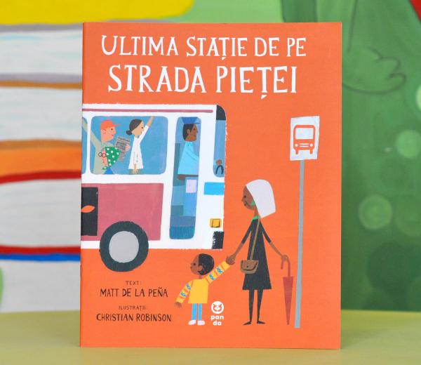 ULTIMA STAȚIE DE PE STRADA PIEȚEI - Matt de la Peña 0