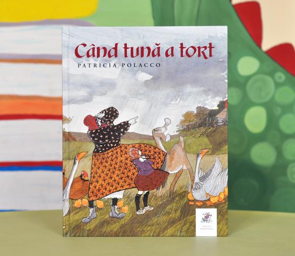 CÂND TUNĂ A TORT - Patricia Polacco [0]