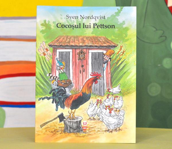 "COCOȘUL LUI PETTSON - (Seria ""Pettson și Findus"") - Sven Nordqvist 0"