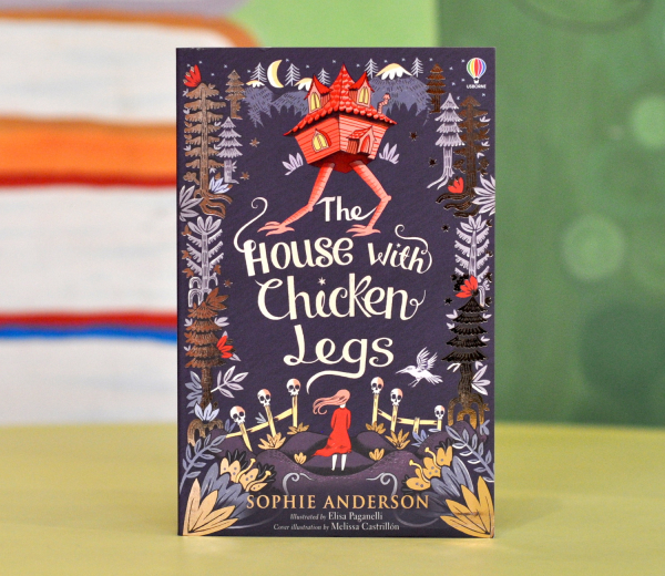 THE HOUSE WITH CHICKEN LEGS -  Sophie Anderson 0