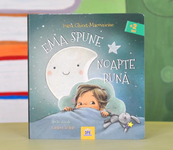 EMA SPUNE NOAPTE BUNĂ - Ioana Chicet-Macoveiciuc 0