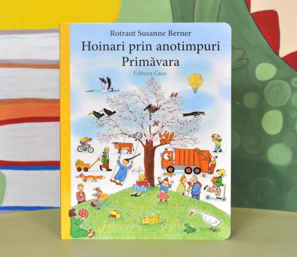 HOINARI PRIN ANOTIMPURI. PRIMĂVARA -  Rotraut Susanne Berner 0
