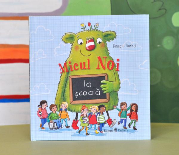 MICUL NOI LA ȘCOALĂ - Daniela Kunkel 0