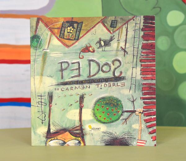 PE DOS. Poezii cu prostii pentru copii - Carmen Tiderle [0]