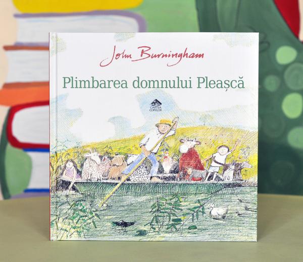 PLIMBAREA DOMNULUI PLEAȘCĂ - John Burningham [0]