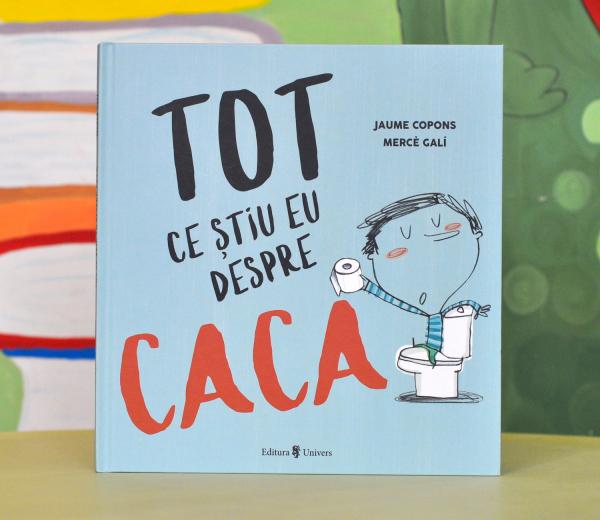 TOT CE ȘTIU EU DESPRE CACA - Jaume Copons 0